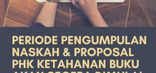 Periode pengumpulan naskah phk KETAHANAN BUKU akan segera dimulai(3) copy